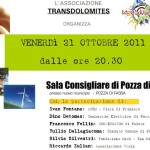 """Convegno: """"Efficienza energetica  e  territorio"""", Pozza di Fassa 21 ottobre 2010."""