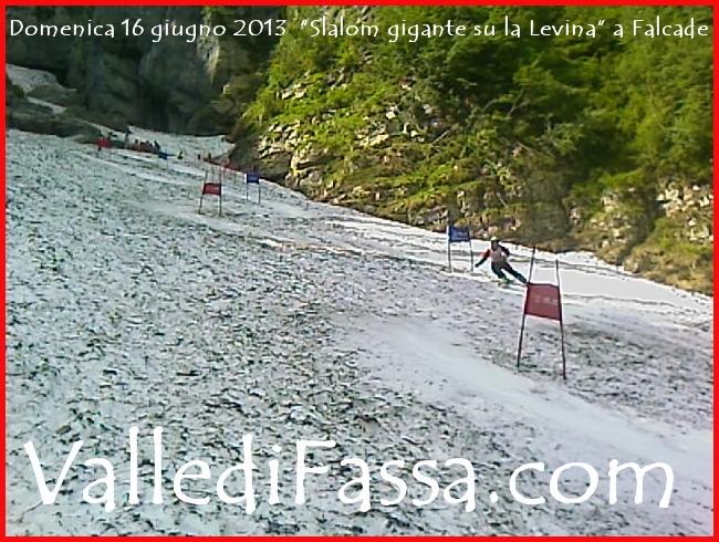 domenica 16 giugno 2013 slalom su la levina de falcade