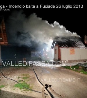 soraga incendio baita fuciade 26 luglio 2013 valle di fassa ph Christian Felicetti1