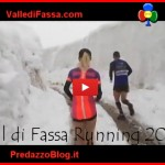 "Val di Fassa ""Snow"" Running il bianco tappone del Lusia – Video"