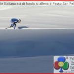 La Nazionale Italiana sci di fondo si allena a Passo San Pellegrino