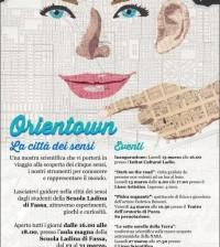 ORIENTOWN, una città in esposizione alla Scuola Ladina